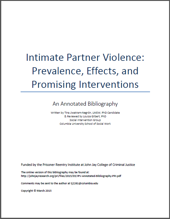 Intimate Partner Violence: Prevalence, Effects, and Promising Interventions – An Annotated Bibliography