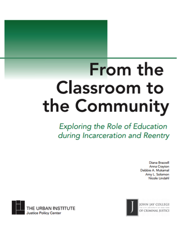 From the Classroom to the Community: Exploring the Role of Education during Incarceration and Reentry