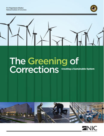 The Greening of Corrections: Creating a Sustainable System