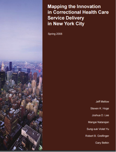 Mapping the Innovation in Correctional Health Care Service Delivery in New York City