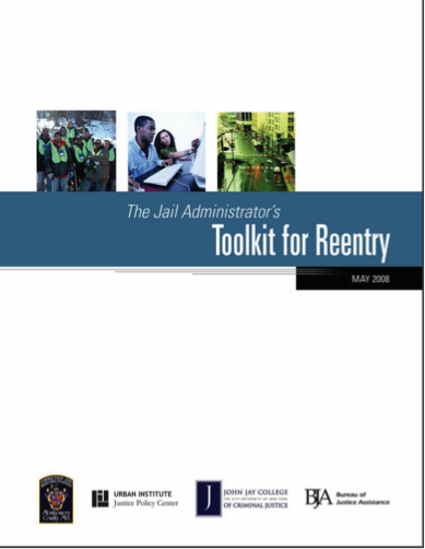 The Jail Administrator's Toolkit for Reentry