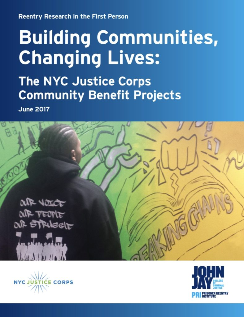 Building Communities, Changing Lives: The NYC Justice Corps Community Benefits Projects