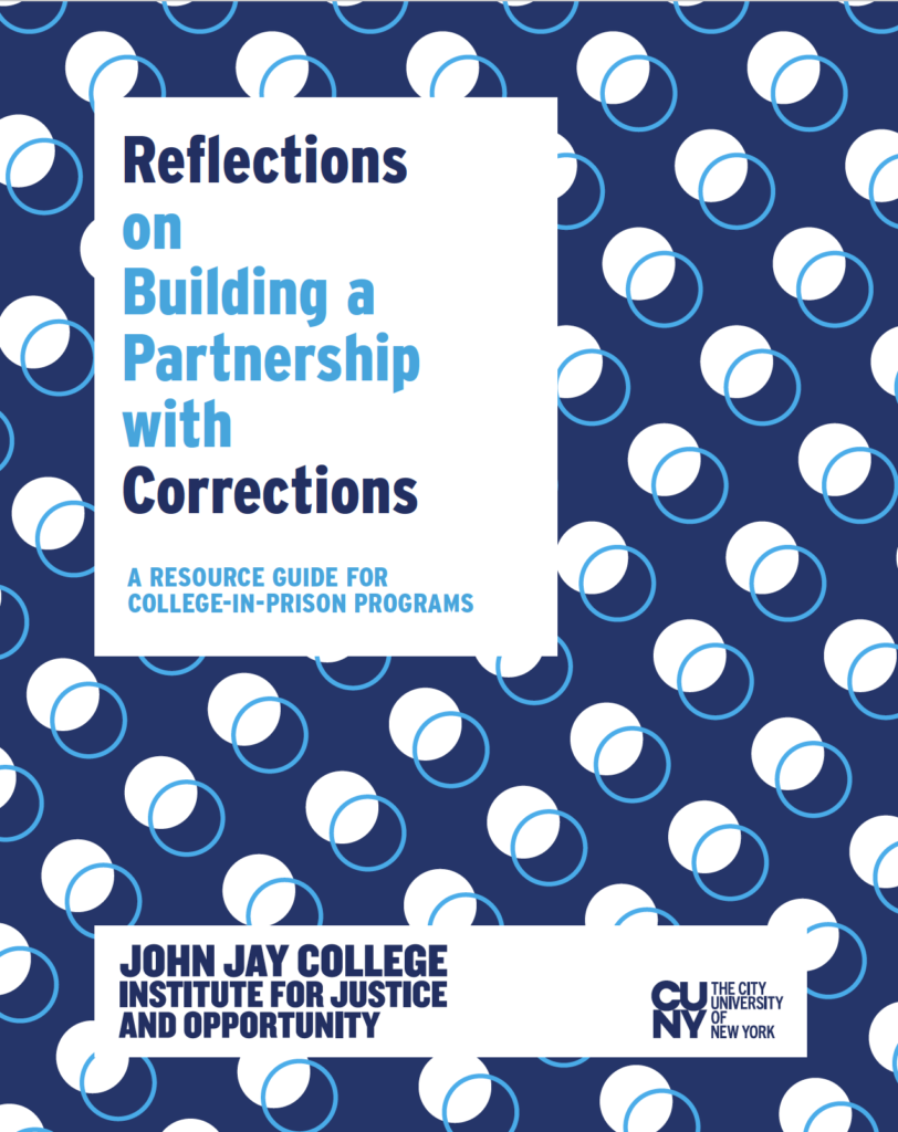 Reflections on Building a Partnership with Corrections: A Resource Guide for College-in-Prison Programs