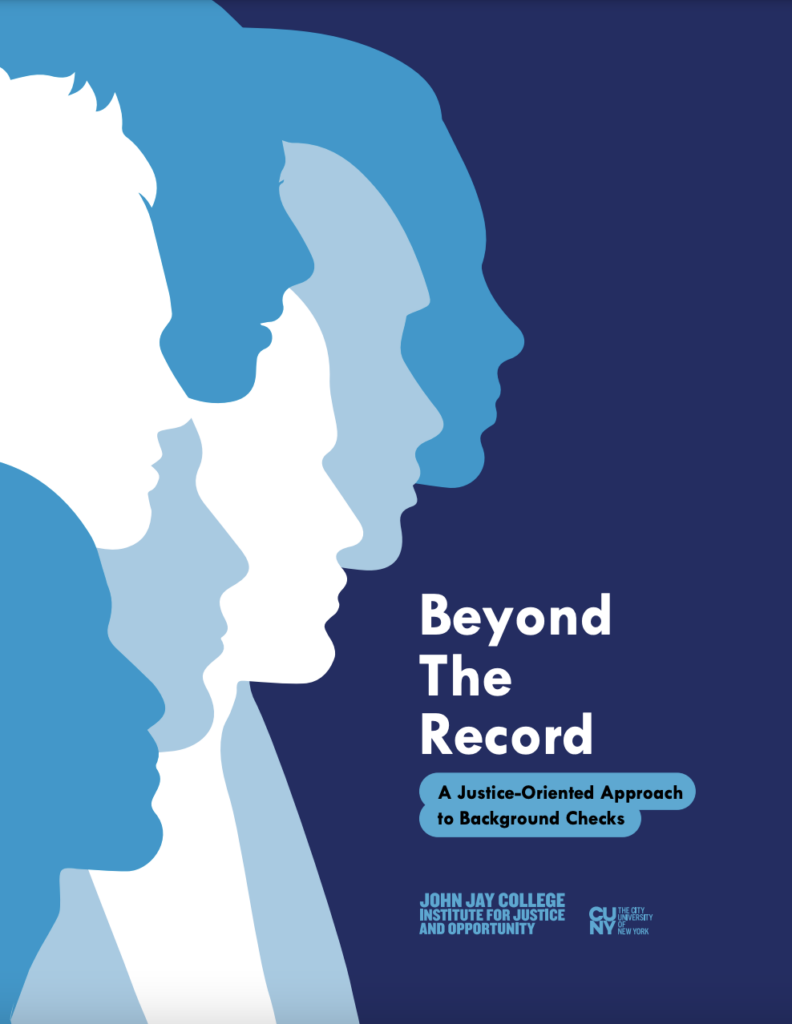 Beyond the Record: A Justice-Oriented Approach to Background Checks