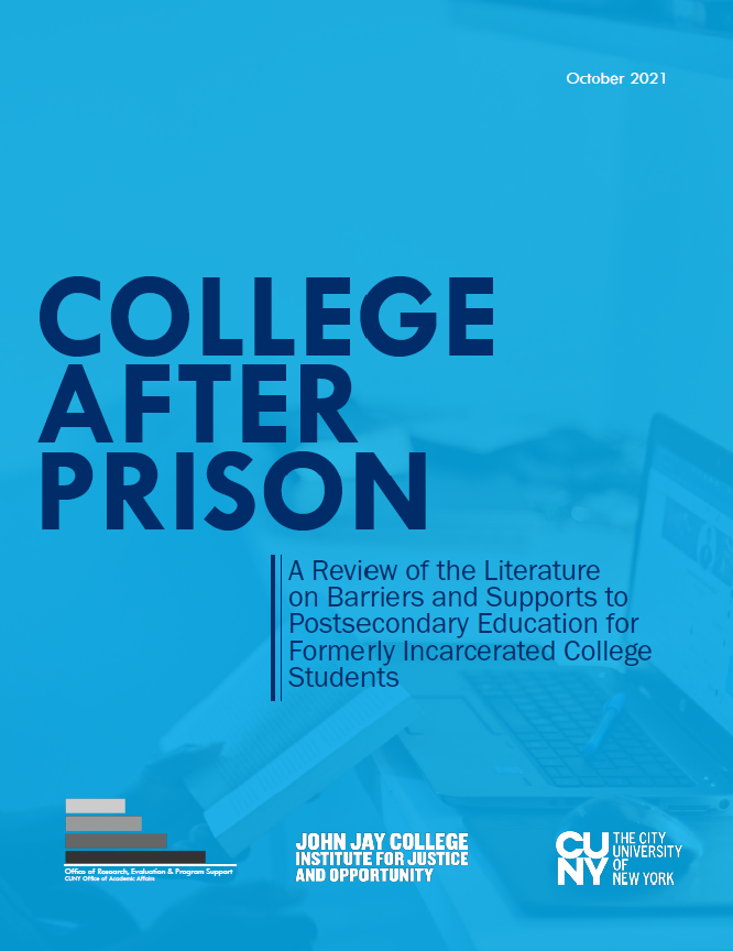 College After Prison: A Review of the Literature on Barriers and Supports to Postsecondary Education for Formerly Incarcerated College Students